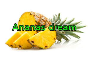 Ananas dream